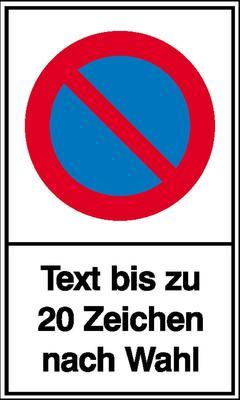 Haltverbot-Schild Symbol: Eingeschränktes Haltverbot mit max. 20 Zeichen Text nach Wahl