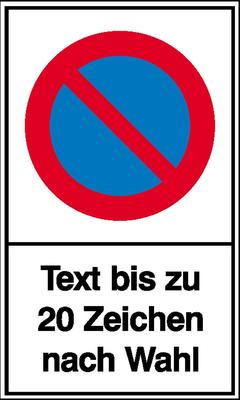 Haltverbot-Schild Symbol: Eingeschränktes Haltverbot mit bis zu 20 Zeichen Text nach Wahl