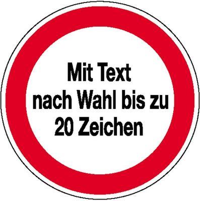 Hinweisschild / Betriebskennz. Verbotszeichen mit max. 20 Zeichen Text nach Wahl