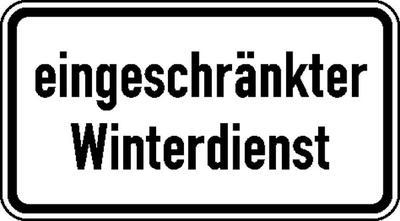 Zusatzzeichen nach StVO mit Sondertext - Nr. 2025 eingeschränkter Winterdienst